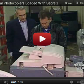 Digital Photocopiers Loaded With Secrets